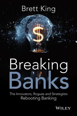 Breaking Banks By King, Brett